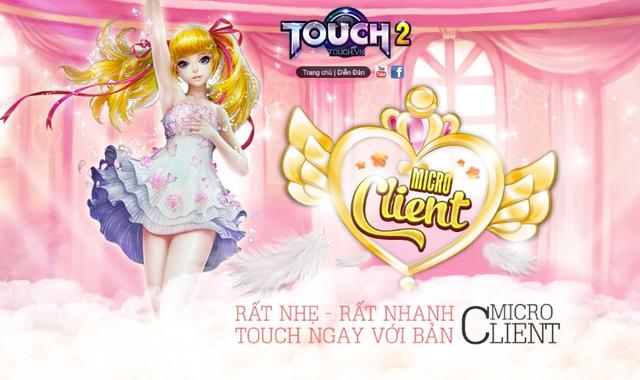 Touch tặng giftcode đón phiên bản siêu nhẹ 1