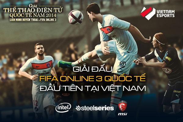 Giải TTDT Quốc tế 2014: Điểm mặt anh tài FIFA Online 3 2