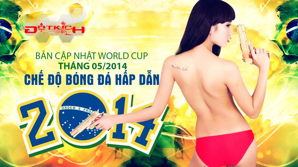 Đột Kích tung ảnh nóng đón chế độ World Cup 1