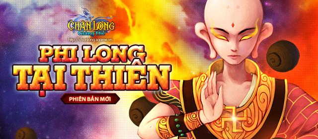 Chân Long Giáng Thế tặng giftcode Phi Long Tại Thiên 1