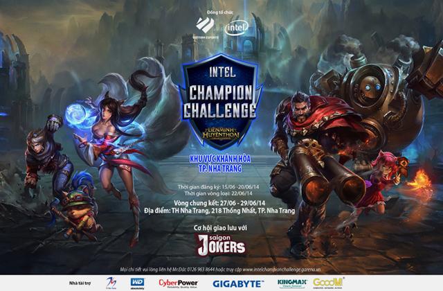 LMHT: Vui hè cùng Intel Champion Challenge 1