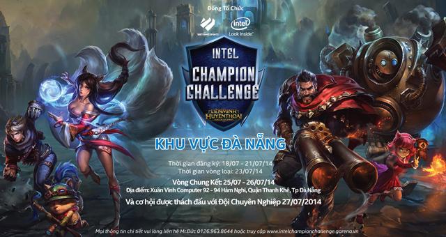 LMHT: Intel Champion Challenge có mặt tại Đà Nẵng 2