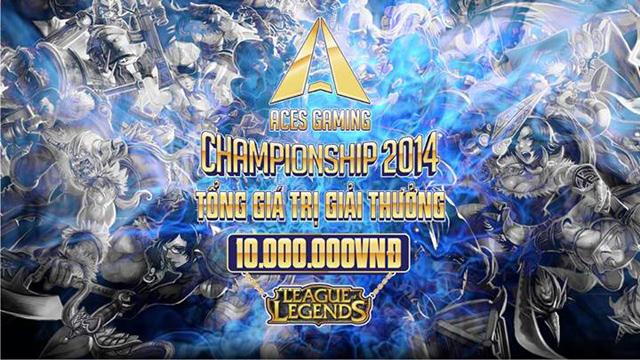 Aces Gaming tổ chức giải đấu Liên Minh Huyền Thoại 2